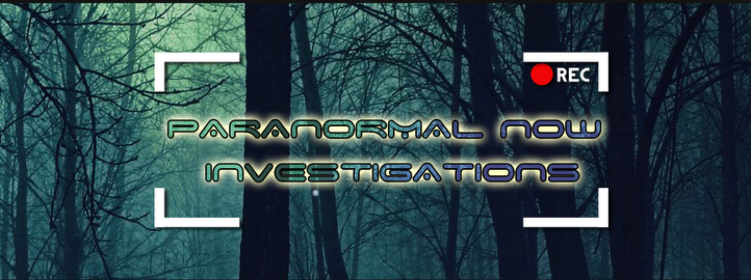 Paranormal Now Investigations